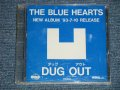 "ブルーハーツ THE BLUE HEARTS - NEW ALBUM '93-7-10 RELEASE ""DUG OUT ダッグ・アウト"" (PROMOTION ADVANCE Copy CD)  (MINT/MINT) / 1993  JAPAN ORIGINAL ""PROMO ONLY"" Used CD"