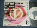 "VOW WOW -  ROCK ME NOW (Ex+/MINT- WOFC, STOFC, ) / 1988 JAPAN ORIGINAL ""PROMO Only"" Used 7"" Single"
