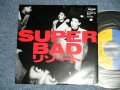 """SUPER BAD - A) リゾート B) MERCY MERCY (Cover of DON COVAY)   (Ex+++MINT- ) /  JAPAN ORIGINAL """"PROMO"""" Used  7"""" Singl"""