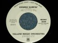 "YMO YELLOW MAGIC ORCHESTRA  - COSMIC SURFIN' (MONO / STEREO) (Ex++)  / 1979 US AMERICA ORIGINAL Used 7"" Single"