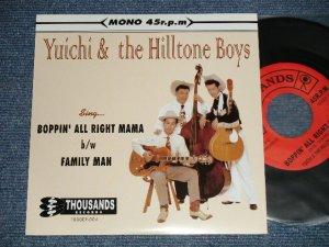 """画像1: Yuichi & the Hilltone Boys ユーイチ&ヒルトップ・ボーイズ - A) BOPPIN' ALL RIGHT MAMA   B) FAMILY MAN(NEW )    / 2000 JAPAN ORIGINAL """"brand new""""  7"""" Single"""