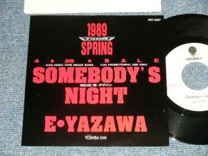 """画像1: 矢沢永吉  EIKICHI YAZAWA  - A) SOMEBODY'S NIGHT  B) アゲイン AGAIN (Ex+++/MINT )  /  1989 JAPAN ORIGINAL""""PROMO Only"""" Used 7""""45 Single"""