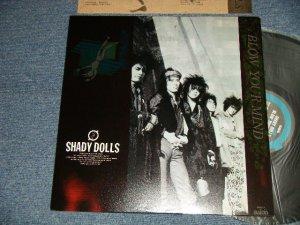画像1: シェイディー・ドールズ SHADY DOLLS - ブロウ・ユア・マインド BLOW YOUR MIND (Ex++/MINT-) / 1987 JAPAN ORIGINAL Used LP
