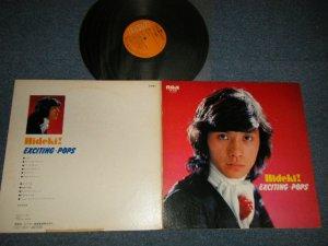 画像1: 西城秀樹  HIDEKI SAIJYO  - 秀樹!エキサイティング・ポップス HIDEKI! EXCITING POPS (Ex/Ex+++ SEAMEDSP)  / 1974 JAPAN ORIGINAL Used LP