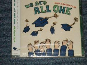"""画像1: V.A. Various - We are ALL ONE 2008 GRADUATION (SEALED)/ 2008 JAPAN ORIGINAL """"Brand New SEALED"""" CD"""